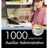 1000 preguntas para Auxiliar Administrativo