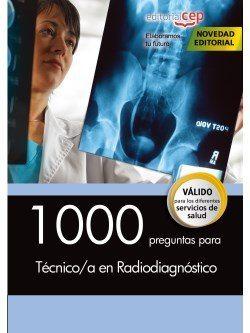 1000 preguntas para Técnico en Radiodiagnóstico
